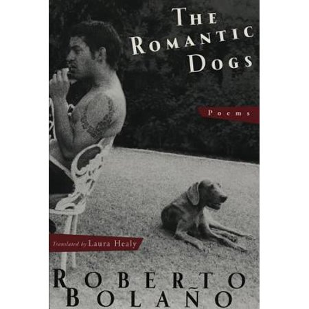 The Romantic Dogs: Poems - eBook (The Best Love Poems And Romantic Poems Of All Time)