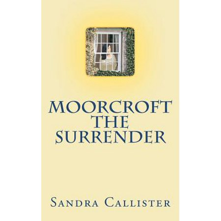 Moorcroft the Surrender