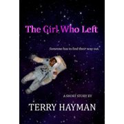 The Girl Who Left - eBook