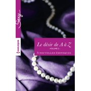 Le désir de A à Z, volume 2 - eBook