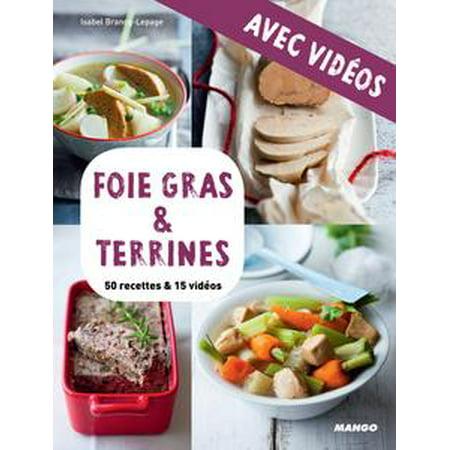 Foie gras & terrines - avec vidéos - eBook