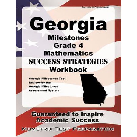 Georgia Milestones Grade 4 Mathematics Success Strategies Workbook : Comprehensive Skill Building Practice for the Georgia Milestones Assessment