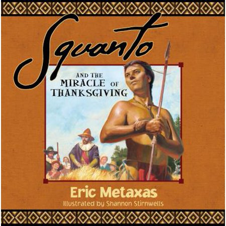Squanto and the Miracle of Thanksgiving for $<!---->