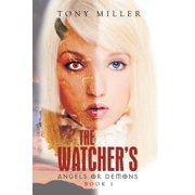 The Watcher's : Angels or Demons