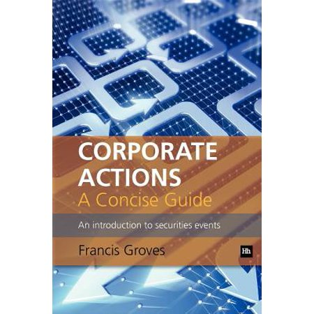 Corporate Actions - A Concise Guide : An Introduction to Securities Events - Halloween Corporate Event Ideas