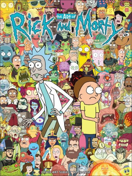 The Art of Rick and Morty by