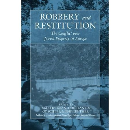 Robbery And Restitution  The Conflict Over Jewish Property In Europe  Vol  9