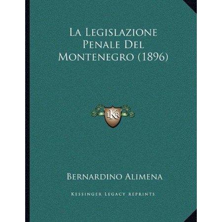 La Legislazione Penale Del Montenegro  1896