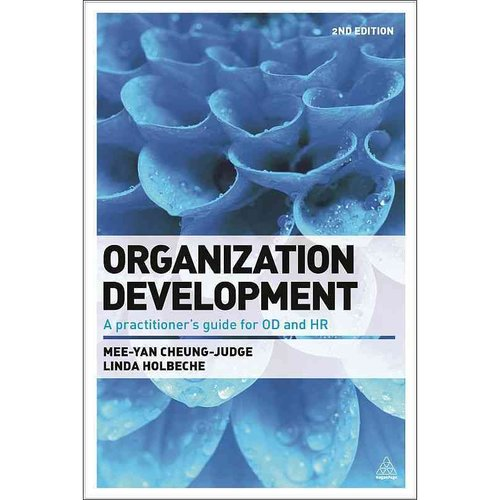 hr practitioner guide Organization design looks at how to (re)design an organizational system in order  to increase productivity, performance and value, and provides the knowledge.
