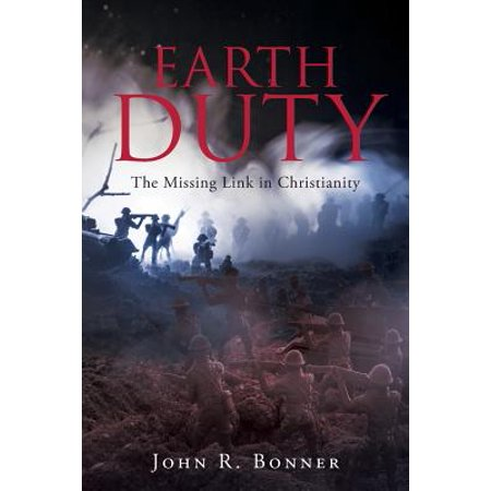 Earth Duty : The Missing Link in Christianity