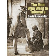 The Man Who Went to Taltavul's - eBook