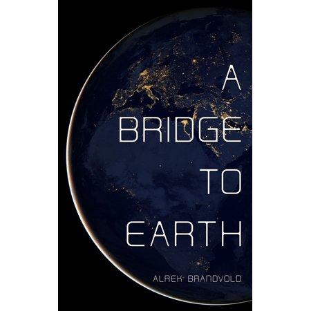 A Bridge To Earth - eBook