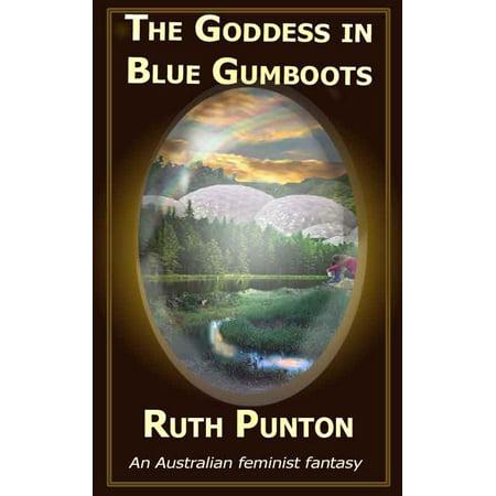 The Goddess in Blue Gumboots - eBook - Goddess Blue