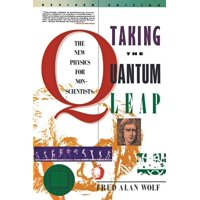 Taking the Quantum Leap: The New Physics for Nonscientists (Paperback)