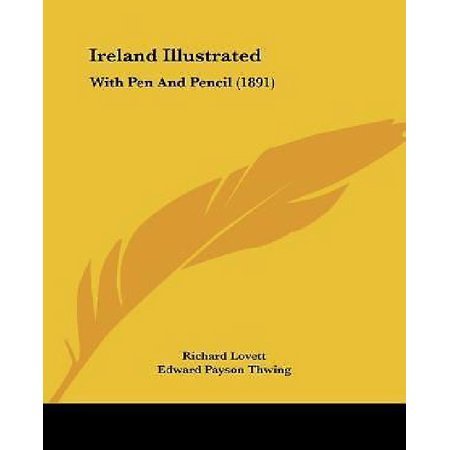Ireland Illustrated: With Pen and Pencil (1891)