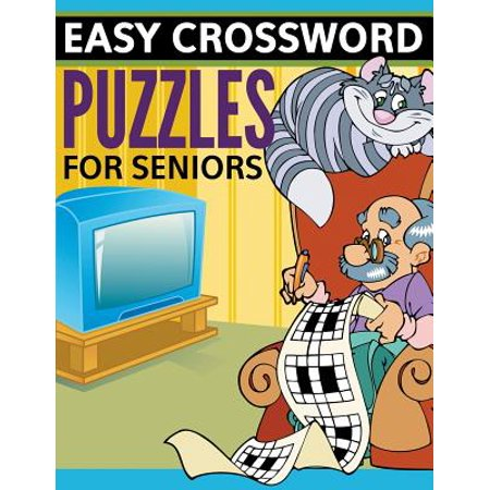 Easy Crossword Puzzles for Seniors : Super Fun Edition