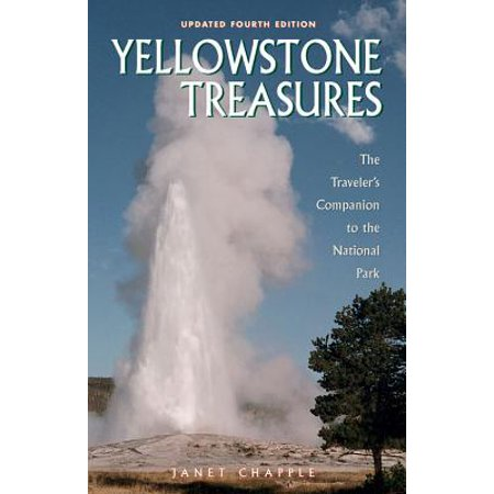 Yellowstone Treasures : The Traveler's Companion to the National