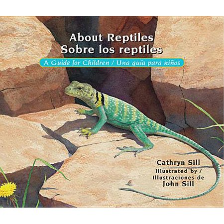 About Reptiles / Sobre Los Reptiles : A Guide for Children / Una Guia Para Ninos](Di No A Halloween Para Ninos)