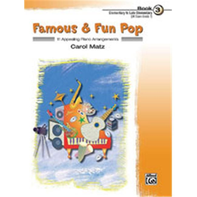Alfred 00-22424 Famous & Fun Pop- Book 3 - Music Book