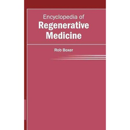 Encyclopedia Of Regenerative Medicine