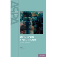 American Psychopathological Association: Mental Health in Public Health: The Next 100 Years (Hardcover)