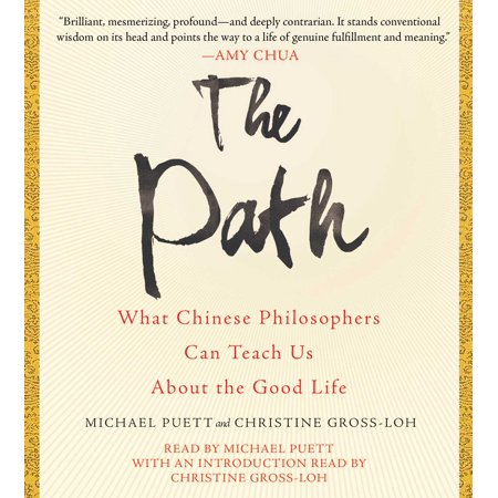 The Path : What Chinese Philosophers Can Teach Us About the Good Life for $<!---->
