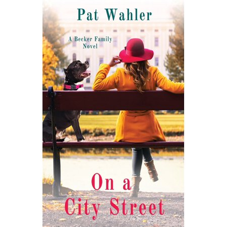On a City Street: A Becker Family Novel