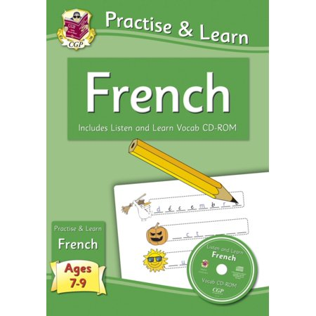 Practise & Learn: French (Ages 7-9) - With Vocab