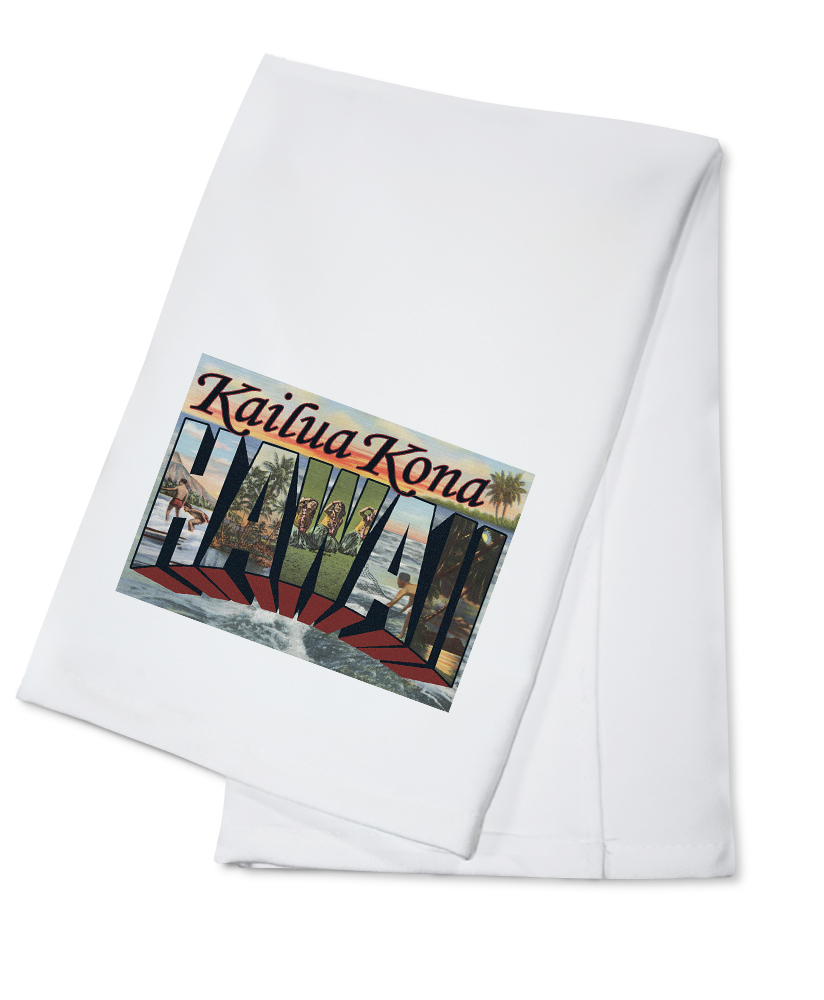 Kailua Kona, Hawaii Large Letter Scenes (100% Cotton Kitchen Towel) by Lantern Press