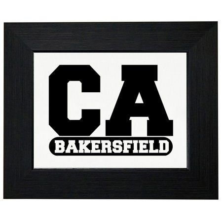 Bakersfield, California CA Classic City State Sign Framed Print Poster Wall or Desk Mount - Party City Bakersfield California