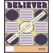 The Believer, Issue 69 : February 2010