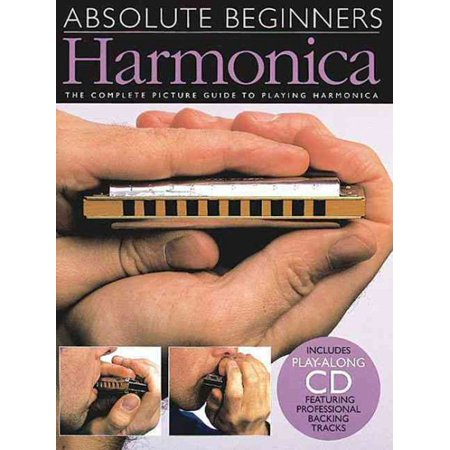 How To Play Harmonica - Harmonica : The Complete Picture Guide to Playing Harmonica