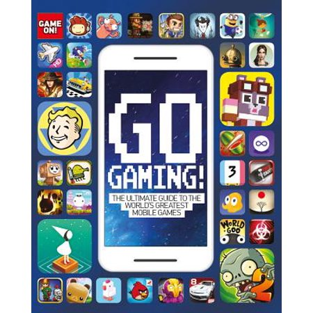 Gaming Guide (Go Gaming! (Game On!) : The Total Guide to the World's Greatest Mobile Games )