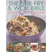 The Stir-Fry & Wok Bible