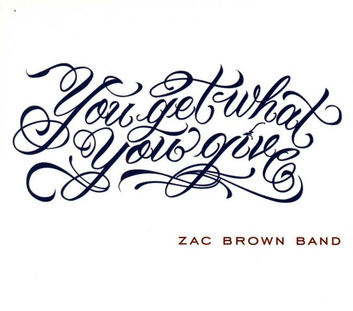 Zac Brown Band - You Get What You Give (CD)