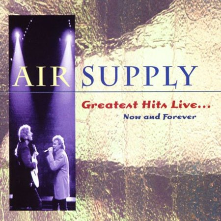 Air Supply - Greatest Hits Live: Now and Forever (CD)