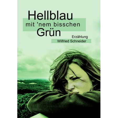 Hellblau mit 'nem bisschen Grün - eBook (Farbverlauf Hellblau)