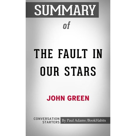 Summary of The Fault in Our Stars - eBook