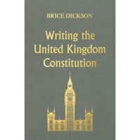 Pocket Politics: Writing the United Kingdom Constitution (Hardcover)