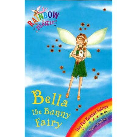 Bella the Bunny Fairy. by Daisy Meadows