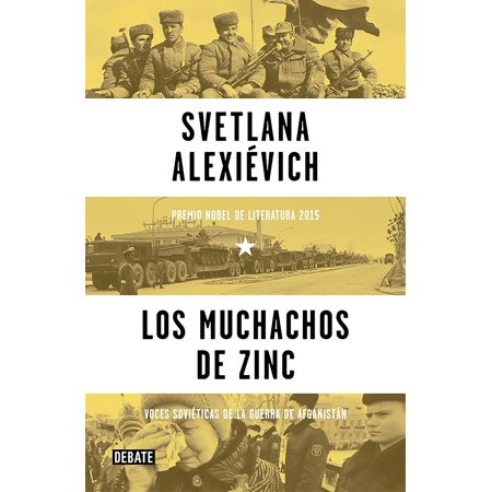 Los muchachos de zinc / Zinky Boys: Soviet Voices from the Afghanistan