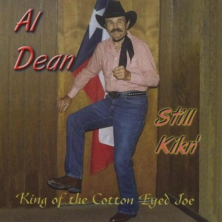 Still Kikn King of Cotton Eyed Joe (CD) (Unbound Dean King)