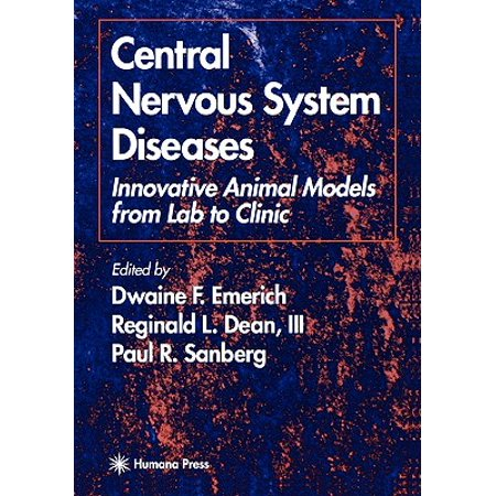 Central Nervous System Diseases : Innovative Animal Models from Lab to Clinic (Nervous System Model)