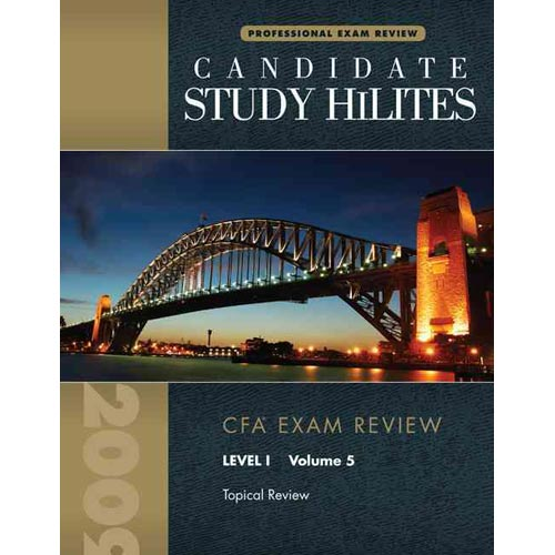 Study Highlights for the Cfa Exam, Level 1, Volume 5