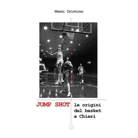 JUMP SHOT - Le origini del basket a Chieri - -