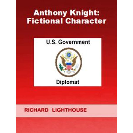 Anthony Knight: Fictional Character - eBook
