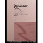 Agency, Structure and International Politics - eBook