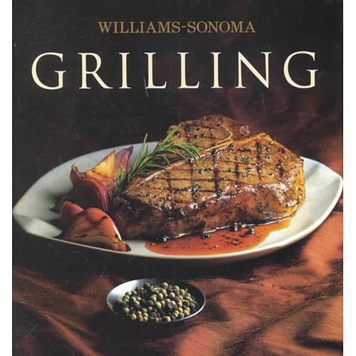 Grilling: William Sonoma Collection