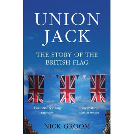 The Union Jack : The Story of the British Flag - Union Jack Decorations