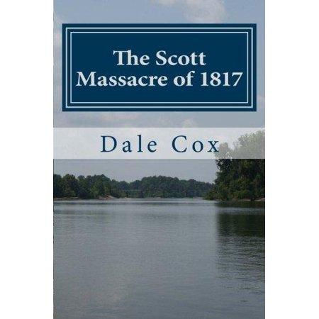The Scott Massacre Of 1817  A Seminole War Battle In Gadsden County  Florida